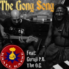 KNALL KAESE FEAT. GURUJI P.B. - THE GONG SONG